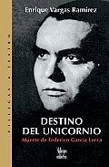 Destino del Unicornio: Muerte de Federico Gracia Lorca (Villegas Teatro)