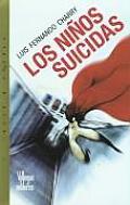 Los Ninos Suicidias (Villegas Novela)