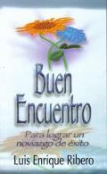 Buen Encuentro / A Good Encounter