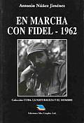En Marcha Con Fidel-1962