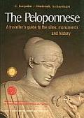 Peloponnese A Travellers Guide to the Sites Monuments & History
