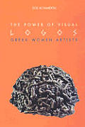 The Power of Visual Logos: Greek Women Artists 1990-2000