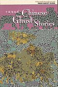 Chinese Ghost Stories (Read about China: Intermediate-Advanced)