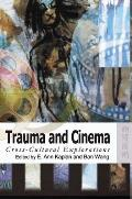 Trauma and Cinema: Historicities and Moral Politics in Industrial Conflicts in Hong Kong