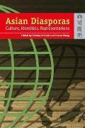 Asian Diasporas: Cultures, Identity, Representation