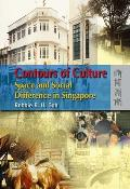 Contours of Culture: Space and Social Difference in Singapore