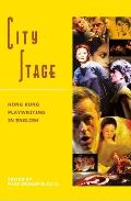 City Stage: Hong Kong Playwriting in English