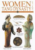 Women of the Tang Dynasty (Genius of China Close-Up Guides)
