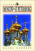 Moscow & St Petersburg: Russia's Heart and Soul (Odyssey Moscow & St. Petersburg)