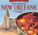 The Food of New Orleans Tourist Edition: Authentic Recipes from the Big Easy (Food of the World Cookbooks) Cover