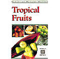 Tropical Fruits of Asia