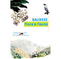 Discover Indonesia: Balinese Flora and Fauna