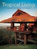 Tropical Living Contemporary Dream Hou