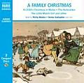 A Family Christmas: A Child's Christmas in Wales/The Nutcracker/The Little Match Girl and Other Christmas Favourites