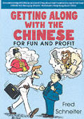 Getting Along With the Chinese for Fun &