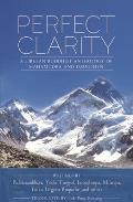 Perfect Clarity: A Tibetan Buddhist Anthology of Mahamudra and Dzogchen Cover