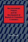 Macroeconomic Policies and the Development of Markets in Transition Economies