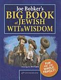 Joe Bobker's Big Book of Jewish Wit & Wisdom