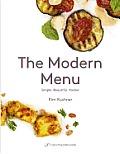The Modern Menu: Simple, Beautiful, Kosher