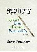 The Jewish Ethic of Personal Responsibility: Breisheet and Shemot