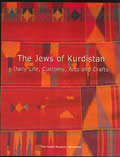 Jews Of Kurdistan Daily Life...