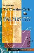 Complete Guide to Palmistry (Astrolog Complete Guides)