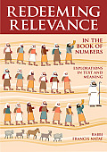 Redeeming Relevance in the Book of Numbers: Explorations in Text and Meaning (Redeeming Relevance)