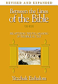 Between the Lines of the Bible: Genesis: Recapturing the Full Meaning of the Biblical Text (Between the Lines of the Bible)