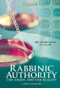 Rabbinic Authority: The Vision and the Reality, Beit Din Decisions in English, Volume 2