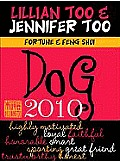 Fortune & Feng Shui Dog 2010