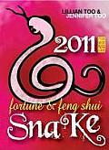 Lillian Too & Jennifer Too Fortune & Feng Shui Snake (Lillian Too & Jennifer Too Fortune & Feng Shui)