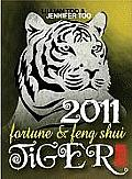 Lillian Too & Jennifer Too Fortune & Feng Shui Tiger (Lillian Too & Jennifer Too Fortune & Feng Shui)