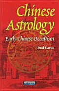 Chinese Astrology Early Chinese Occult