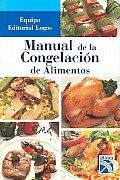 Manual de congelacion de alimentos / Frozen Food Manual