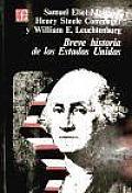 Breve Historia de los Estados Unidos (A Concise History of the American Republic)