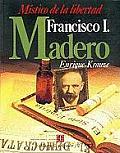 Biografia del Poder #2: Francisco I. Madero: Mistico de La Libertad