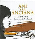 Ani y La Anciana / Annie and the Old One (Especiales de a la Orilla del Viento)