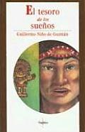 Tesoro de los Suenos (The Treasure of Dreams)