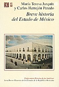 Breve Historia Del Edo. de Mexico (Concise History of the State of Mexico)