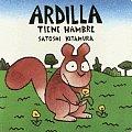Ardilla Tiene Hambre / Squirrel is Hungry
