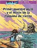 Primer Maestre Mutt y El Motin de La Ma