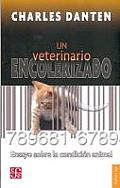 Un Veterinario Encolerizado