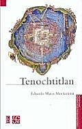 Tenochtitlan (Mexican History)