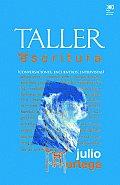 Taller de la Escritura: Conversaciones, Encuentros, Entrevistas
