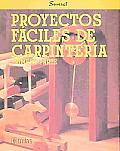 Proyectos Faciles de Carpinteria - Primera Parte