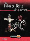 Los Indios Del Norte De America / North American Indian Life