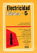 Electricidad Basica Vol. V: Basic Electricity Vol. V