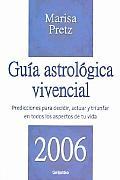 Guia Astrologica Vivencial 2006/ Astrological Living Guide