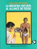 Medicina Natural: Al Alcance de...
