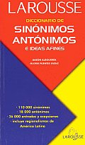 Diccionario de Sinonimos, Antonimos: E Ideas Afines / Dictionary of Synonyms of Antonyms